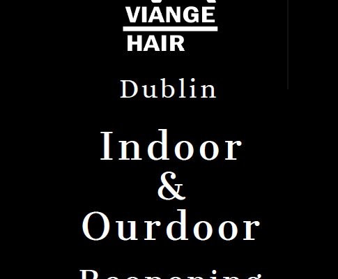 VIANGE HAIR Dublin Reopening