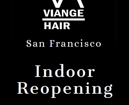 VIANGE HAIR San Francisco Reopening