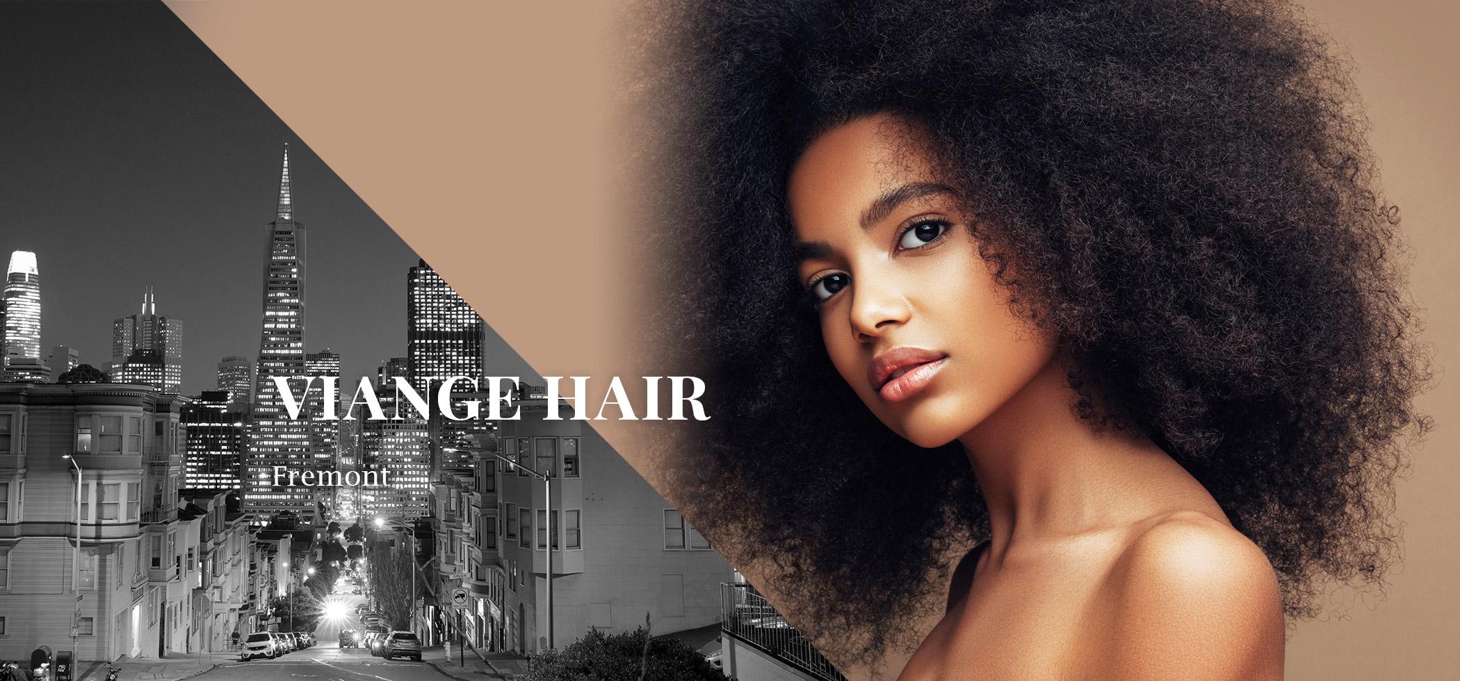 Viange Hair Fremont